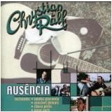 Chrystian e Ralf - Ausencia (CD) - Chrystian e Ralf