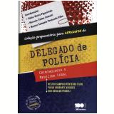 Delegado De Policia Criminologia E Medicina Legal - Vários autores