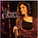 Joyce Candido - O Bom E Velho Novo Samba (CD) - Joyce Candido