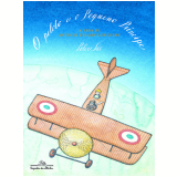 O Piloto E O Pequeno Principe