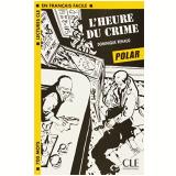 Heure Du Crime, L´ - Dominique Renaud