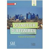 Quartier D´Affaires 1 - Cahier D´Exercices (A2) - M. Demaret