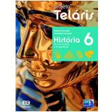 Projeto Telaris Historia 6º Ano - Ensino Fundamental II - Reinaldo Seriacopi, Gislane Azevedo