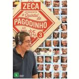 Zeca Pagodinho - O Quintal do Pagodinho 3 - Ao Vivo (DVD) - Zeca Pagodinho