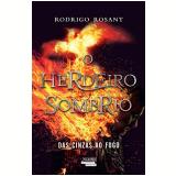 O Herdeiro Sombrio - Rodrigo Rosant
