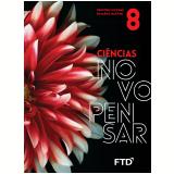 Ciências Novo Pensar - 8º Ano - Demétrio Gowdak, Eduardo M.
