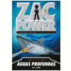 Zac Power (Vol. 2): �guas Profundas