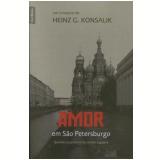 Amor em São Petersburgo (Edição de Bolso) - Heinz Konsalik