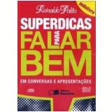 Superdicas para Falar Bem em Conversas e Apresentações (Audiolivro) - Reinaldo Polito