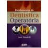 Fundamentos de Dent�stica Operat�ria