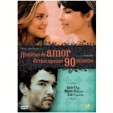 Histórias de Amor Duram Apenas 90 Minutos (DVD) - Paulo Halm (Diretor)