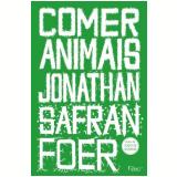 Comer Animais - Jonathan Safran Foer