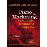 Plano de Marketing para Micro e Pequena Empresa - Alexandre Luzzi Las Casas