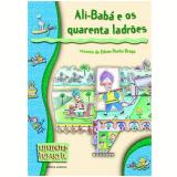 Ali-bab� E Os 40 Ladr�es - Edson Rocha Braga