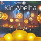 Kid Abelha - Acustico MTV (CD) - Kid Abelha