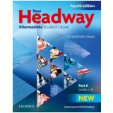 New Headway Intermediate A Student Book - Fourth Edition - Liz Soars, John Soars
