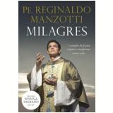 Milagres - Pe Reginaldo Manzotti