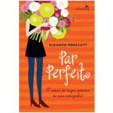 Par Perfeito - Eleanor Prescott