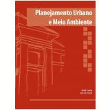Planejamento urbano e meio ambiente (Ebook) - Gilda Amaral Cassilha