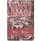 VII Dem�nios - Gula/Belzebu (Ebook) - Claudia Zippin Ferri