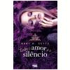 Entre o Amor e o Sil�ncio (Ebook)