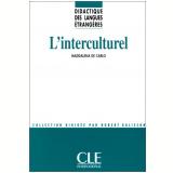 Interculturel, L´ - Techniques Et Pratiques De Classe - Maddalena De Carlo