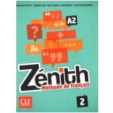 Zenith 2 - Livre + DVD-Rom (A2) - Evelyne Sirejols