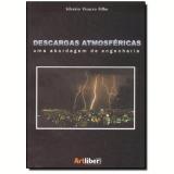 Descargas Atmosfericas - Silverio Visacro Filho