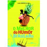 O Melhor Do Humor Brasileiro - Flávio Moreira da Costa