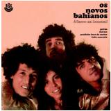Os Novos Bahianos – É Ferro Na Boneca! (CD) - Os Novos Bahianos