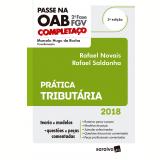 Passe na OAB 2ª Fase FGV Completaço – Prática Tributária - Marcelo Hugo da Rocha, Rafael Saldanha, Rafael Novais