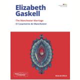 O Casamento de Manchester (Vol. 28) - Elizabeth Gaskell