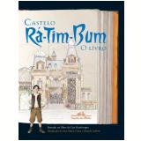 Castelo R�-Tim-Bum, o Livro - Cao Hamburger
