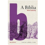 A Bíblia - Karen Armstrong