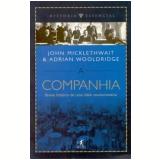 A Companhia - John Mickletwaith, Adrian Wooldridge