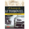 A Hist�ria do Autom�vel (Vol. 2)