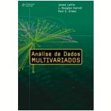 Análise de Dados Multivariados - James Lattin, J. Douglas Carroll, Paul E. Green