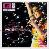 Ivete Sangalo - Mtv Ao Vivo (CD) - Ivete Sangalo