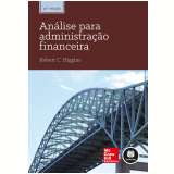 An�lise Para Administra��o Financeira - Robert Higgins