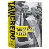 Tancredo Neves: A Noite do Destino - José Augusto Ribeiro