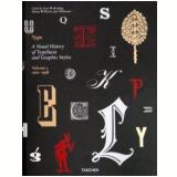 Type, Vol. 2 - 1901-1938 - A Visual History - Alston W. Purvis