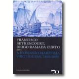 A Expansão Marítima Portuguesa, 1400-1800 - Francisco Bethencourt, Diogo Ramada Curto