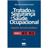 Tratado De Segurança E Saúde Ocupacional (vol. 5) - Alexandre Demetrius Pereira