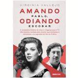 Amando Pablo, Odiando Escobar - Virginia Vallejo