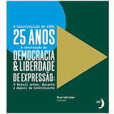 A Constituição De 1988, 25 Anos - Marcos Emílio Gomes