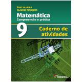 Matemática - Caderno de Atividades - 9º Ano - Enio Silveira, Cláudio Marques