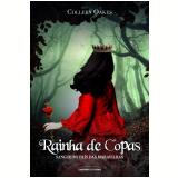 Rainha de Copas - Sangue no País das Maravilhas - Colleen Oakes