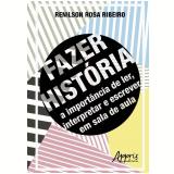 Fazer História - Renilson Rosa Ribeiro