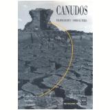 Canudos - Benjamin Abdala Júnior, Isabel Alexandre