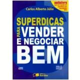 Superdicas para Vender e Negociar Bem (Audiolivro) - Carlos Júlio